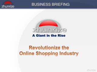 A  Giant in the  Rise Revolutionize the  Online Shopping Industry