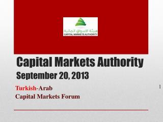 Capital Markets Authority September 20, 2013
