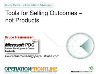 Tools for Selling Outcomes – not Products