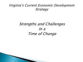 Virginia's Current Economic Development Strategy