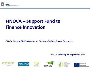 FINOVA – Support Fund to Finance Innovation FIN-EN -Sharing Methodologies on Financial Engineering for Enterprises