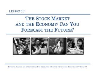 The Stock Market and the Economy: Can You Forecast the Future?