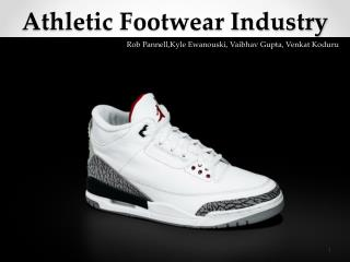 Athletic Footwear Industry