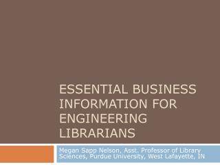 Essential Business Information for Engineering Librarians
