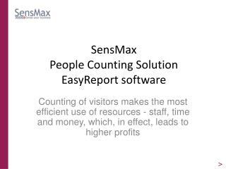 SensMax  People Counting Solution EasyReport software