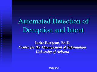 automated detection of deception and intent