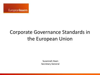 Corporate Governance Standards i n  the European Union
