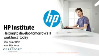 HP Institute Helping to develop tomorrow's IT workforce  today