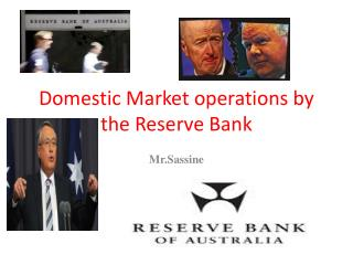 Domestic Market operations by the Reserve Bank