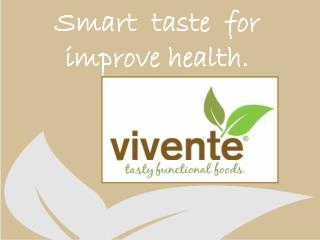 Smart  taste  for  improve health.
