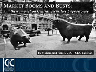 Market Booms and Busts, and their impact on Central Securities Depositories