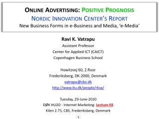 Online Advertising:  Positive Prognosis Nordic Innovation Center's Report New Business Forms in e-Business and Media, '