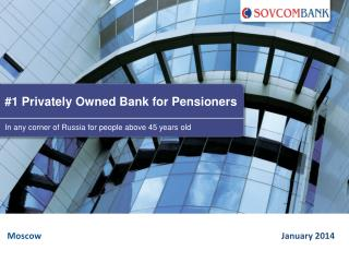 #1 Privately Owned Bank for Pensioners