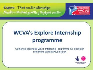 WCVA's Explore Internship programme