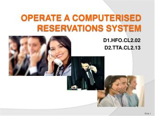 OPERATE A COMPUTERISED RESERVATIONS SYSTEM