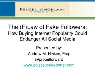 The (F)Law of Fake Followers: How Buying Internet Popularity Could Endanger All Social Media