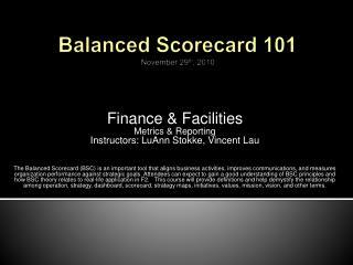 Balanced Scorecard 101 November 29 th ,  2010