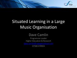 Situated Learning in a Large Music Organisation