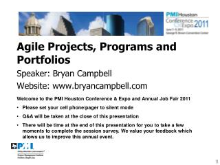 Agile Projects, Programs and  Portfolios Speaker: Bryan Campbell Website: www.bryancampbell.com