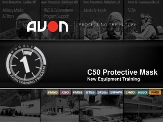 C50 Protective Mask New Equipment Training