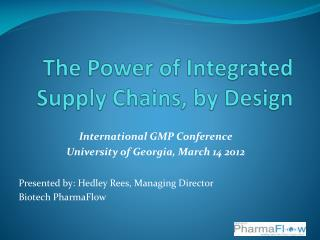 The Power of Integrated Supply Chains, by Design