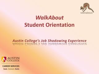WalkAbout Student Orientation