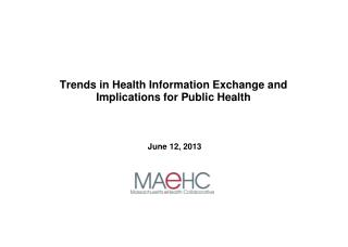 Trends in Health Information Exchange and Implications for Public Health