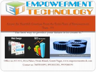 "Accept the Heartfelt Greetings From the Entire Team of Empowerment Team..!!!! ""The best way to predict your future is t"