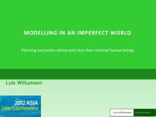 Modelling in an Imperfect World