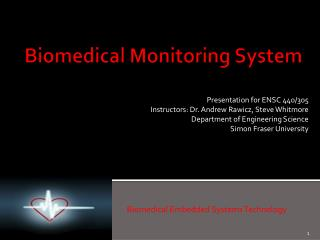 Biomedical Monitoring System