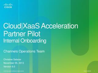 Cloud|XaaS  Acceleration Partner Pilot Internal Onboarding