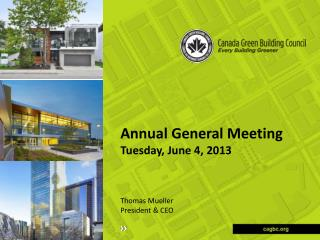 Annual  General Meeting  Tuesday, June 4, 2013