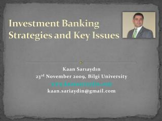 Investment Banking  Strategies and Key Issues