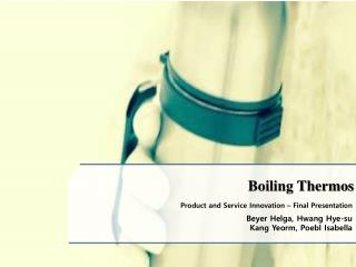 Boiling Thermos