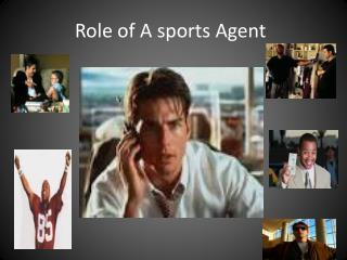Role of A sports Agent
