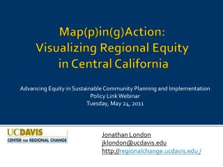 Map(p)in(g)Action: Visualizing Regional Equity  in Central California