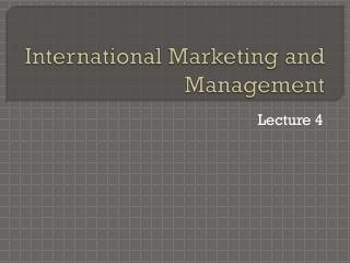 International Marketing and Management