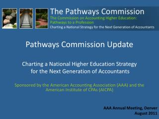 Pathways Commission Update Charting a National Higher Education Strategy  for the Next Generation of Accountants