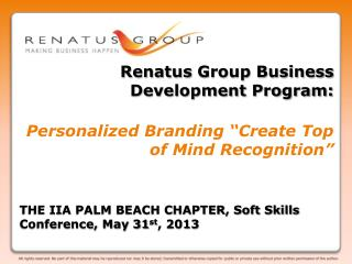 THE IIA PALM BEACH CHAPTER, Soft Skills  Conference, May 31 st , 2013