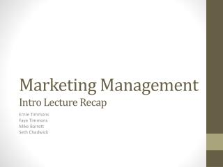 Marketing Management Intro Lecture Recap