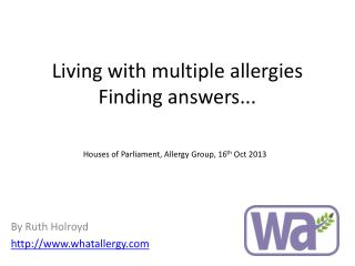 Living with multiple allergies Finding answers...