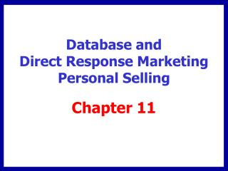 Database and Direct Response Marketing Personal Selling