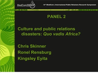 panel 2  culture and public relations disasters: quo vadis africa  chris skinner ronel rensburg kingsley eyita