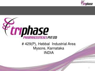 # 429(P),  Hebbal   Industrial Area Mysore, Karnataka INDIA