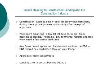issues relating to construction lending and the construction industry