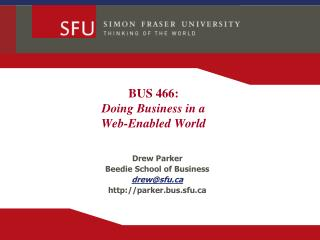 BUS  466: Doing Business in a Web-Enabled World