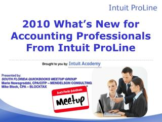 2010 What's New for Accounting Professionals From Intuit ProLine