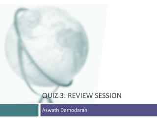 Quiz 3: Review session