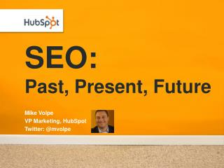 SEO: Past, Present, Future