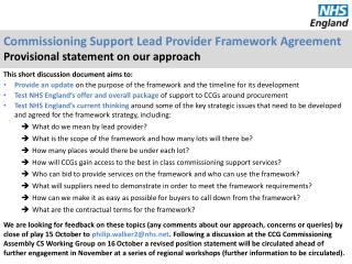 Commissioning Support Lead Provider Framework Agreement Provisional statement on our approach